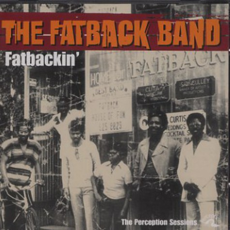 Fatback Band - Fatbackin' - the Perception sessions