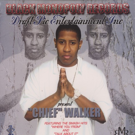 Chief Walker - Where you from