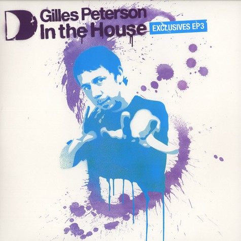 Gilles Peterson - In the house - exclusive EP 3