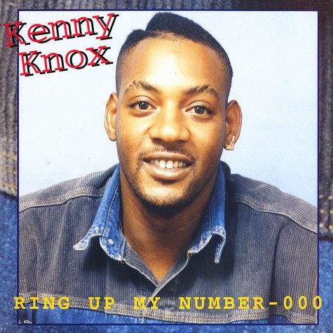 Kenny Knox - Ring up my number - 000