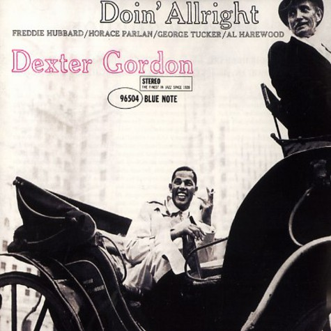 Dexter Gordon - Doin' Allright