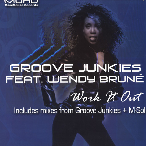 Groove Junkies - Work it out feat. Wendy Brune