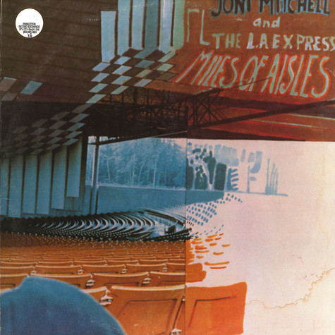 Joni Mitchell & LA Express - Miles of aisles