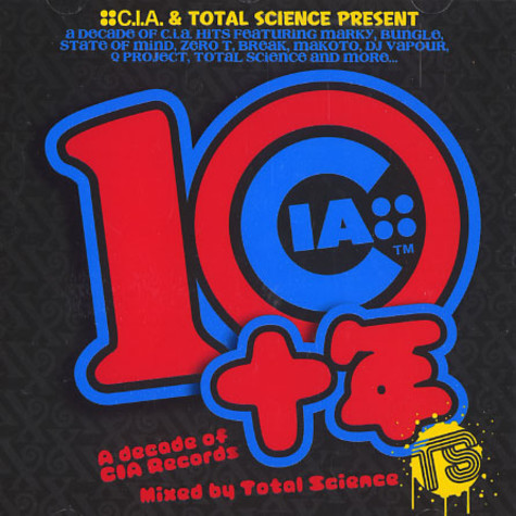 C.I.A. & Total Science present - A decade of C.I.A. records