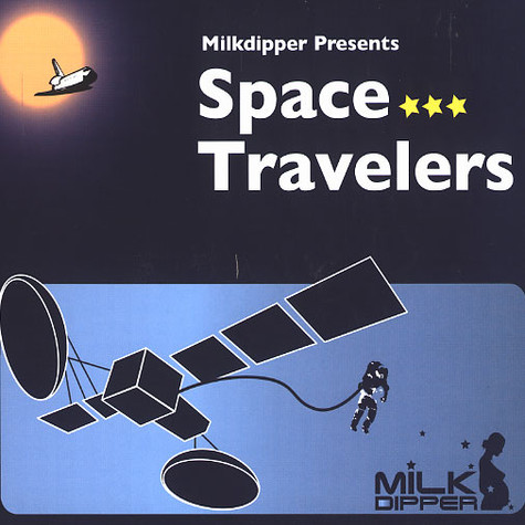 Milk Dipper presents - Space travelers