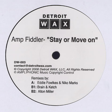 Amp Fiddler - Stay or move on remixes
