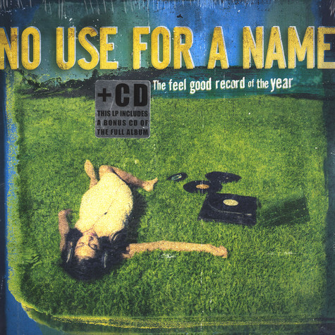 No Use For A Name - The feel good record of the year