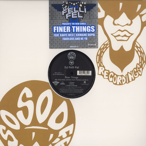 DJ Felli Fel - Finer things feat. Kanye West, Jermaine Dupri, Fabolous and Ne-Yo
