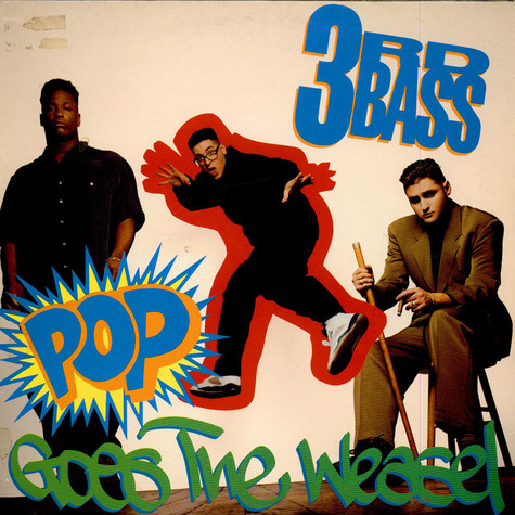 3rd Bass   - Pop Goes The Weasel / Derelict Of Dialect