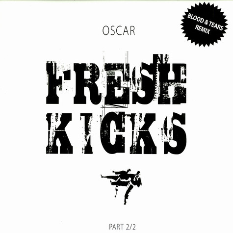 Oscar - Fresh kicks part 2 of 2