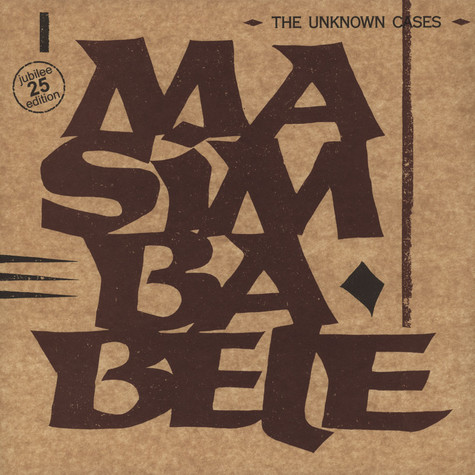 Unknown Cases, The - Masimbabele