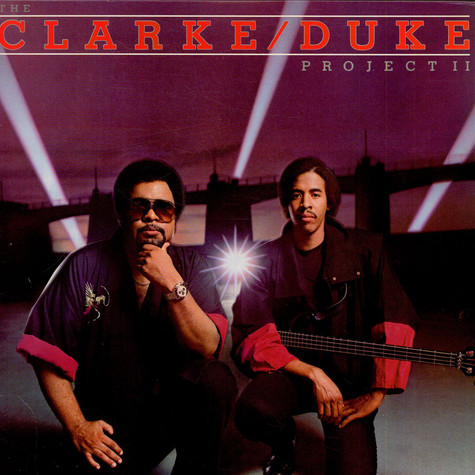 Clarke / Duke Project, The - The Clarke / Duke Project II