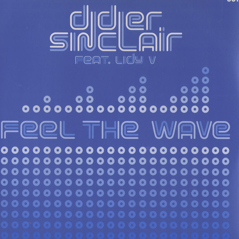 Didier Sinclair - Feel the wave feat. Lindy V