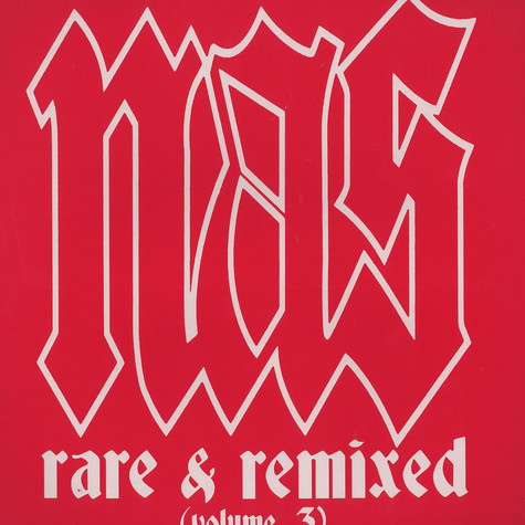 Nas - Rare & remixed volume 3