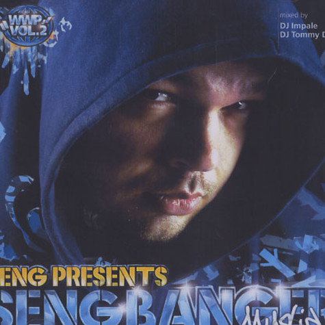 Seng presents Sengbanger - Worms world party mixtape volume 2