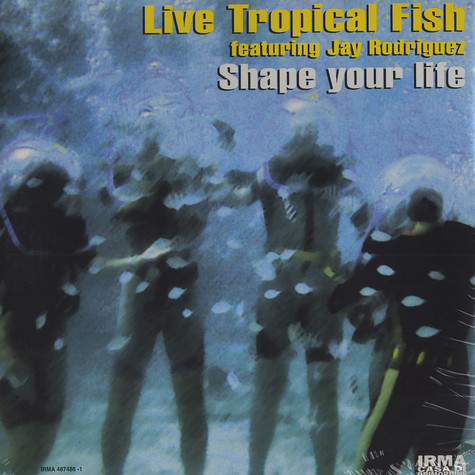 Live Tropical Fish & Jay Rodriguez - Shape your life