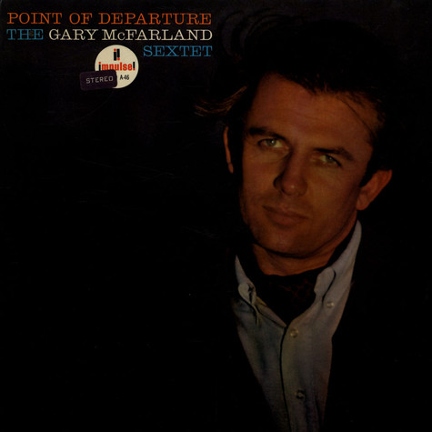 Gary McFarland Sextet, The - Point of departure
