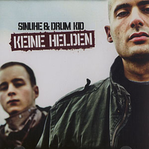 Sinuhe & Drum Kid - Keine Helden