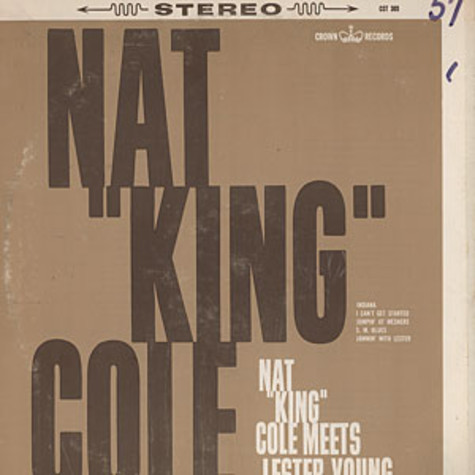 Nat King Cole - Nat King Cole meets Lester Young