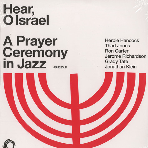 Herbie Hancock, Thad Jones, Ron Carter, Jerome Richardson, Grady Tate, Jonathan Klein - Hear, o Israel - a prayer ceremony in jazz