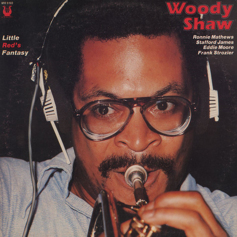 Woody Shaw - Litte red's fantasy