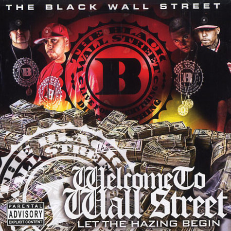 Black Wall Street, The - Welcome to Wall Street - let the hazing begin