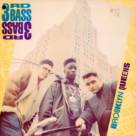 3rd Bass - Brooklyn Queens
