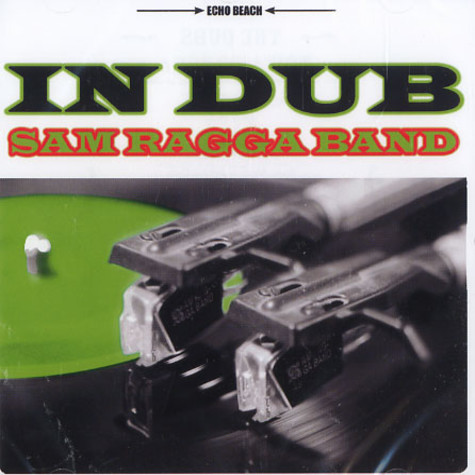 Sam Ragga Band - In dub