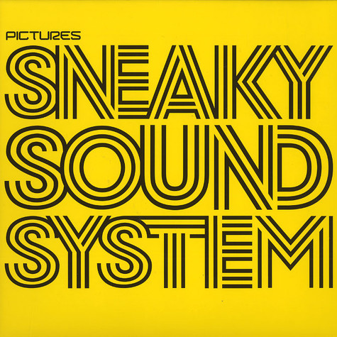Sneaky Sound System - Pictures