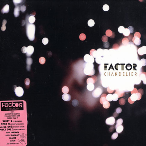Factor - The Chandelier