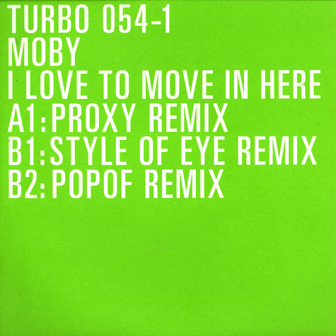 Moby - I love to move in here remixes part 1