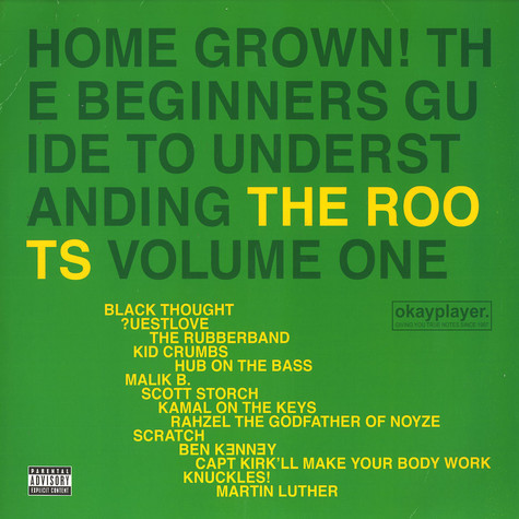 Roots, The - Home Grown! The Beginner's Guide To Understanding The Roots, Volume One