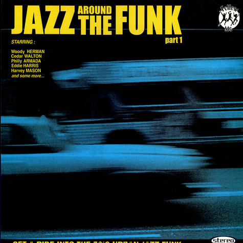 Jazz Around The Funk - Part 1