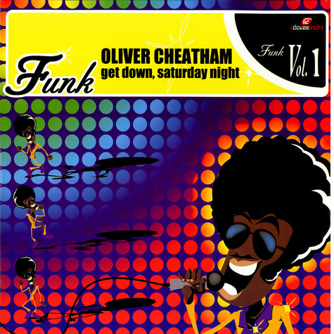 Oliver Cheatham - Get down, saturday night