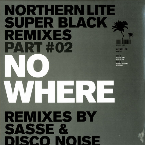 Northern Lite - Super black remixes part 2 - No where
