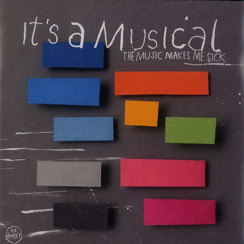 It's A Musical - The music make me sick
