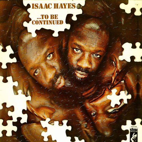 Isaac Hayes - ... to be continued