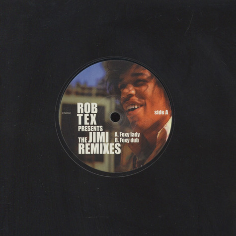Rob Tex vs Jimi Hendrix - Foxy lady remixes