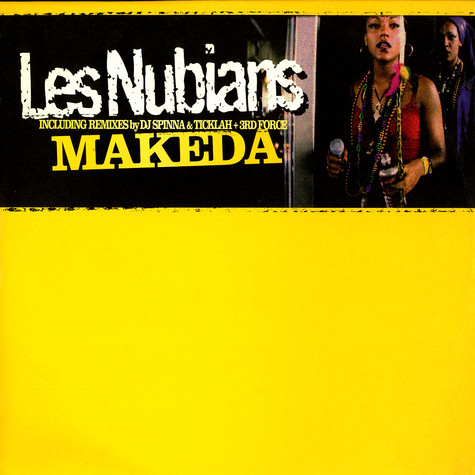 Les Nubians - Makeda remixes
