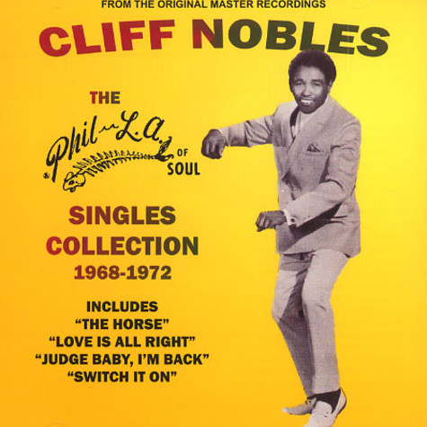 Cliff Nobles - The Phil-LA of soul singles collection 1968-1972