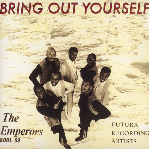 Emperors, The - Bring out yourself