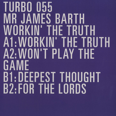 Mr James Barth - Workin' the truth