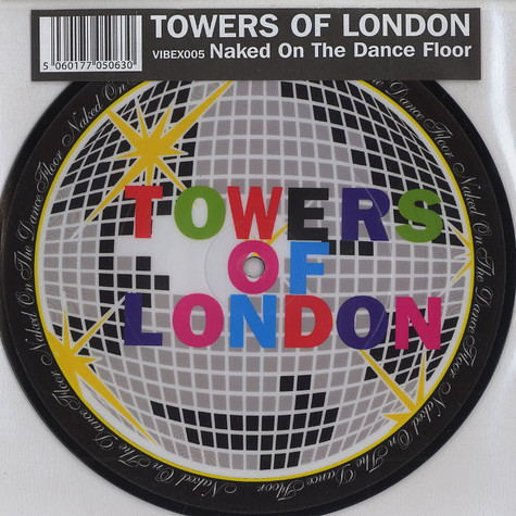 Towers Of London - Naked on the dance floor