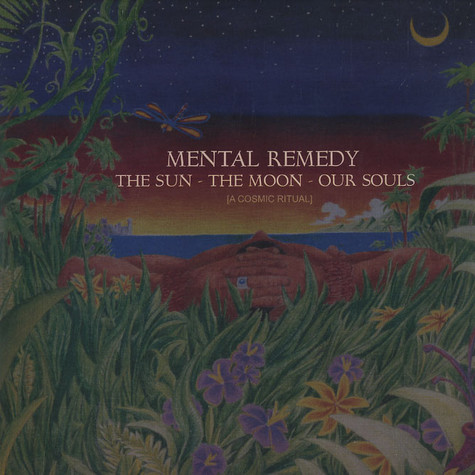 Mental Remedy - The sun, the moon, our souls (a cosmic ritual)
