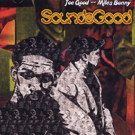 Sounds Good (Miles Bonny & Joe Good) - Sounds Good