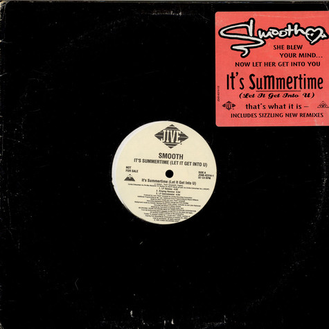 Smooth - It's Summertime (Let It Get Into U)
