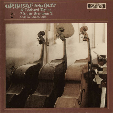 Up, Bustle & Out - Master sessions 2