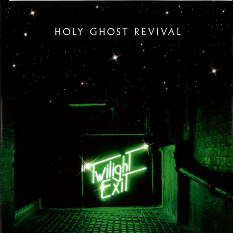Holy Ghost Revival - Twilight exit