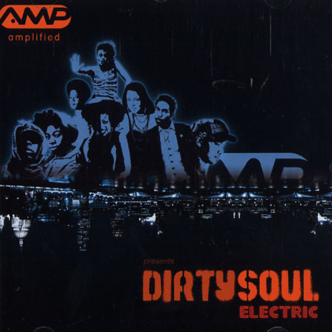 Amplified presents - Dirty soul electric