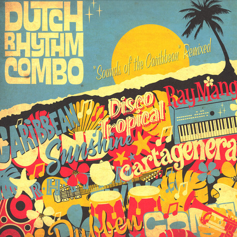 Dutch Rhythm Combo - Sounds of the Carribean remixed